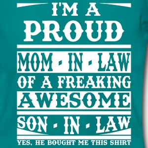 Proud Mom In Law Of A Freaking Awesome Son In Law T-Shirts - Women's T-Shirt