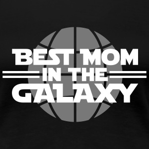 Best Mom In The Galaxy T-shirts - Vrouwen Premium T-shirt