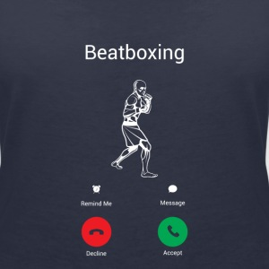 BEATBOXING IS CALLING! T-Shirts - Women's V-Neck T-Shirt