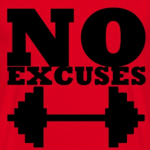 No Excuses - T-shirt Homme