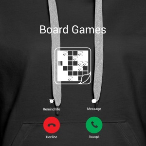 The Board game calls Hoodies & Sweatshirts - Women's Premium Hoodie
