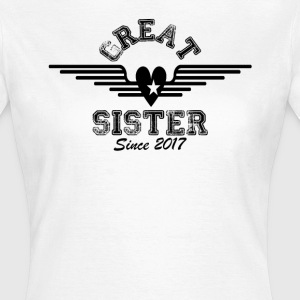 Great Sister Since 2017 T-Shirts - Women's T-Shirt