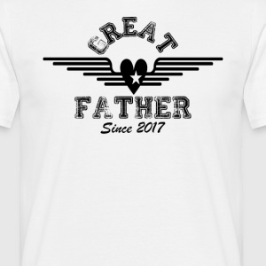 Great Father Since 2017 T-Shirts - Men's T-Shirt