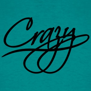 Elegant text font logo design cool crazy crazy con T-Shirts - Men's T-Shirt