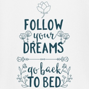 Follow your dreams, go back to bed - Schlafen Bett Baby Langarmshirts - Baby Langarmshirt