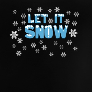 Let It Snow Tee shirts Bébés - T-shirt Bébé