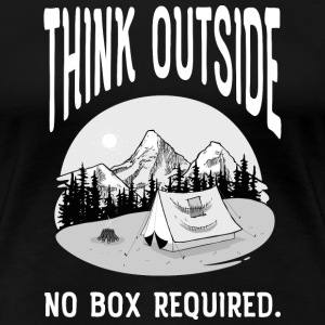 Think Outside - No Box Required T-Shirts - Women's Premium T-Shirt