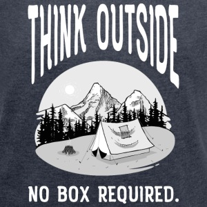 Think Outside - No Box Required Camisetas - Camiseta con manga enrollada mujer