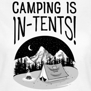 Camping Is In-Tents! T-Shirts - Frauen T-Shirt