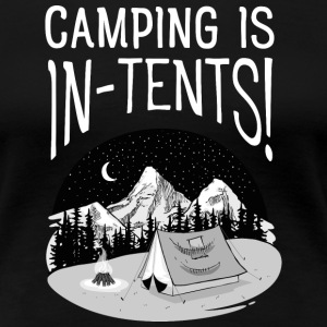Camping Is In-Tents! T-Shirts - Frauen Premium T-Shirt