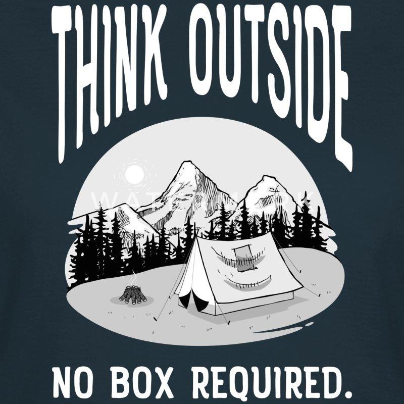 Think Outside - No Box Required T-shirts - T-shirt dam
