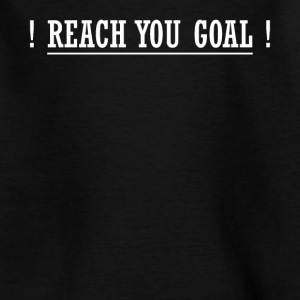 Reach Your Goals T-Shirts - Kinder T-Shirt