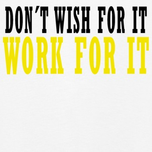 Don´t Wish for it, Work for it Langarmshirts - Kinder Premium Langarmshirt