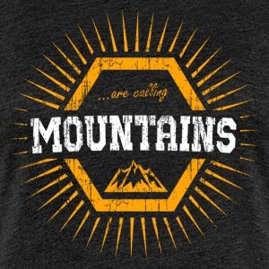 mountains are calling and i must go T-Shirts - Frauen Premium T-Shirt