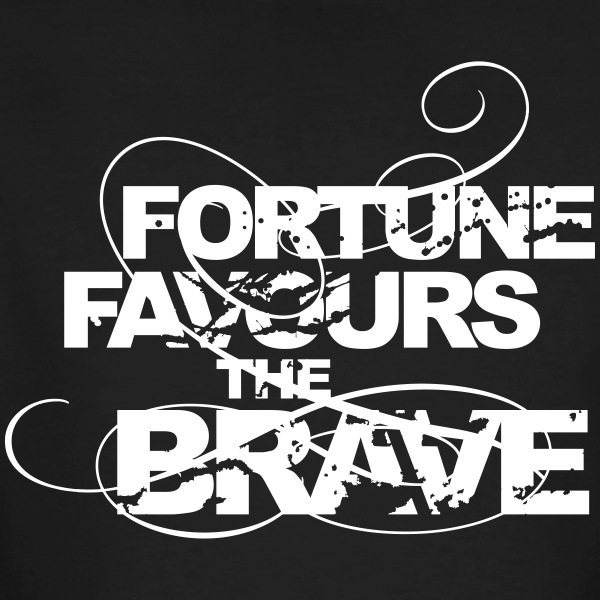 T-Shirt Fortune Favours The Brave - Männer Bio-T-Shirt