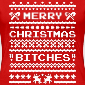Merry Christmas Bitches Sweater Koszulki - Koszulka damska Premium