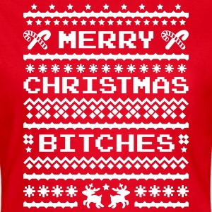 Merry Christmas Bitches Sweater T-shirts - Vrouwen T-shirt