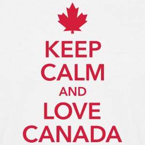 keep calm and love Canada Maple Leaf Kanada - Männer T-Shirt