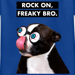 ROCK ON, FREAKY BRO! Lustiger Hund mit Brille - Kinder T-Shirt