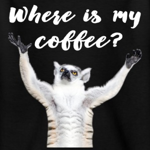 Where is my coffee?  - Teenager T-Shirt
