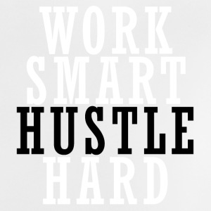 Work Smart Hustle Hard Baby T-Shirts - Baby T-Shirt