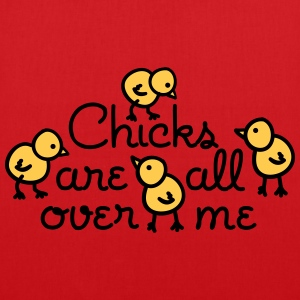 Chicks are all over me Taschen & Rucksäcke - Stoffbeutel