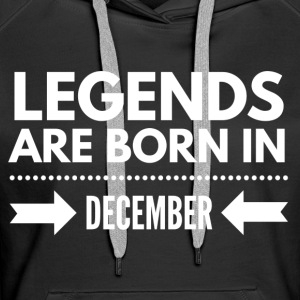 Legends December Hoodies & Sweatshirts - Women's Premium Hoodie