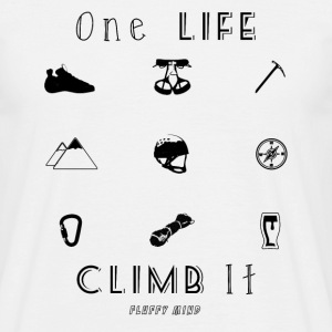 One life, Climb it - T-shirt Homme