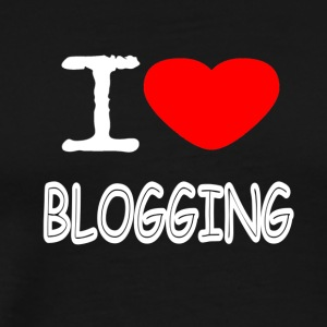 I LOVE BLOGGING - Männer Premium T-Shirt
