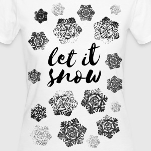 AD Let It Snow T-Shirts - Women's Organic T-shirt