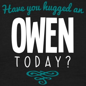 have you hugged an owen name today - Men's T-Shirt