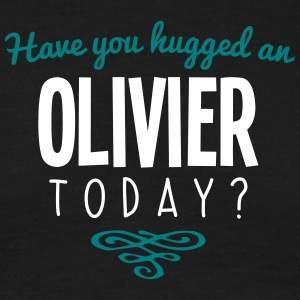have you hugged an olivier name today - Men's T-Shirt