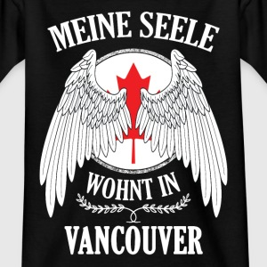 Meine Seele wohnt in VANCOUVER T-Shirts - Teenager T-Shirt
