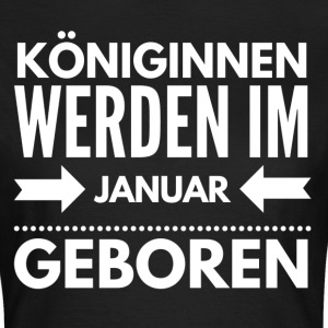 Königin Januar T-Shirts - Frauen T-Shirt