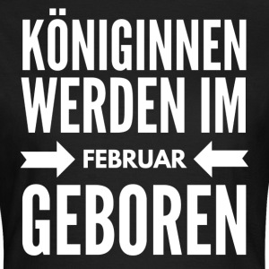 Königin Februar T-Shirts - Frauen T-Shirt