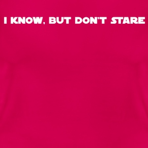 Don't Stare 01 - Women's T-Shirt