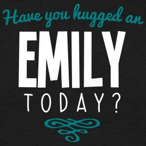 have you hugged an emily name today - Men's T-Shirt