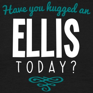 have you hugged an ellis name today - Men's T-Shirt