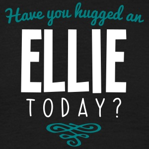have you hugged an ellie name today - Men's T-Shirt