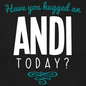have you hugged an andi name today - Men's T-Shirt