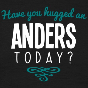 have you hugged an anders name today - Men's T-Shirt