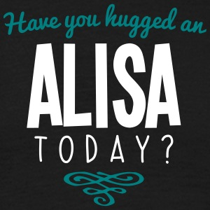 have you hugged an alisa name today - Men's T-Shirt
