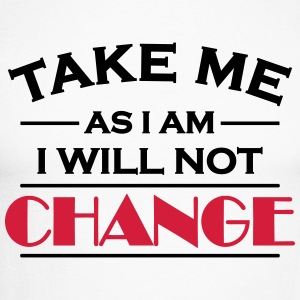Take me as I am! I will not change! Skjorter med lange armer - Langermet baseball-skjorte for menn