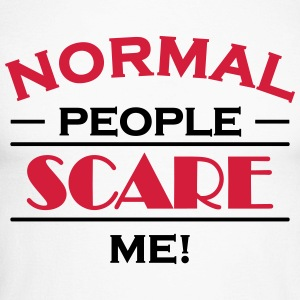 Normal people scare me! Long sleeve shirts - Men's Long Sleeve Baseball T-Shirt