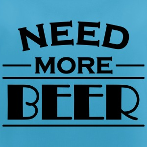 Need more beer! Sportbekleidung - Frauen Tank Top atmungsaktiv