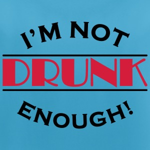 I'm not drunk enough! Sportbekleidung - Frauen Tank Top atmungsaktiv