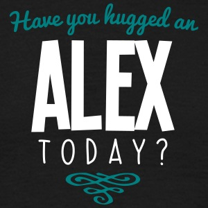 have you hugged an alex name today - Men's T-Shirt