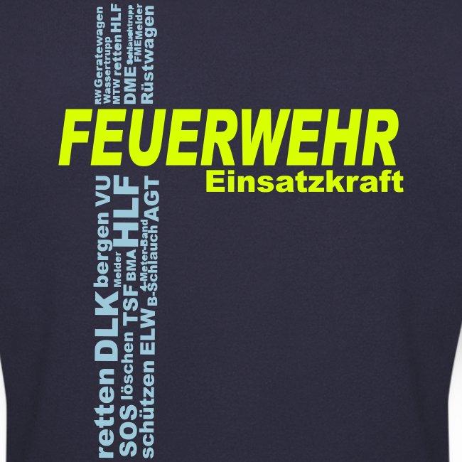 Feuerwehr Einsatzkraft Sweater