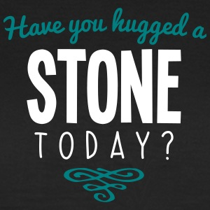 have you hugged a stone name today - Women's T-Shirt