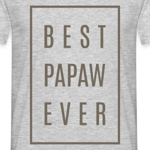 Best Papaw Ever Tees Gift! - Men's T-Shirt